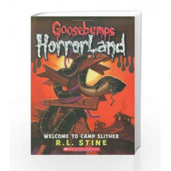 Welcome to Camp Slither (Goosebumps Horrorland) by R.L. Stine Book-9780439918770