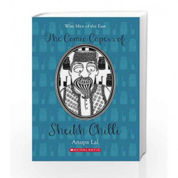 The Comic Capers of Sheikh Chilli (Scholastic Classics) by NA Book-9788176558471