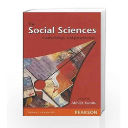 The Social Sciences: Methodology and Perspectives, 1e by Kundu Book-9788131729205