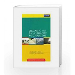 Organic and Bio-organic Mechanisms, 1e by Page Book-9788131729496
