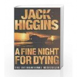 A Fine Night for Dying by Jack Higgins Book-9780007809097