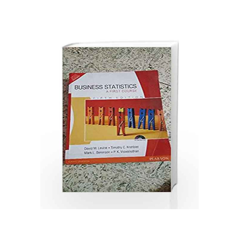 Business Statistics: A First Course, 5e by Levine/Viswanathan-Buy Online  Business Statistics: A First Course, 5e Book at Best Price in