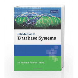Introduction to Database Systems by ITL Education Solutions Limited Book-9788131731925