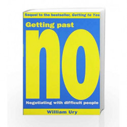 Getting Past No: Negotiating With Difficult People by Roger Fisher Book-9780712655231