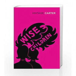 Wise Children by Angela Carter Book-9780099981107