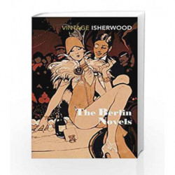 The Berlin Novels by Christopher Isherwood Book-9780749397029
