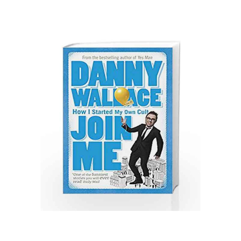 Join Me by Danny Wallace Book-9780091895822