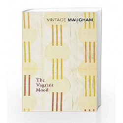 The Vagrant Mood (Vintage Classics) by W. Somerset Maugham Book-9780099286790