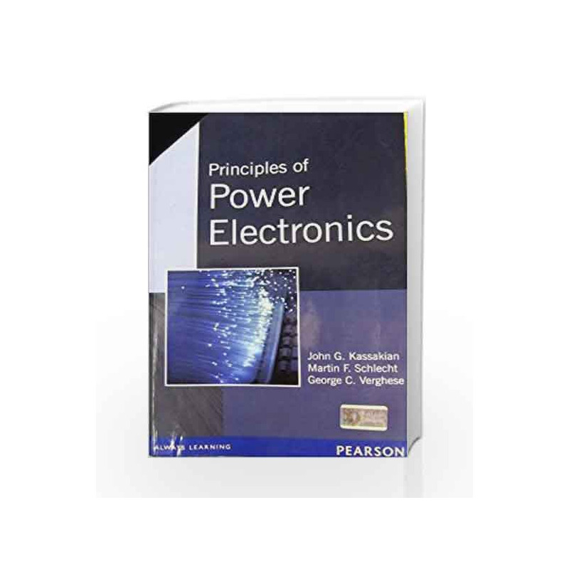 Principles of Power Electronics, 1e by Kassakian-Buy Online Principles of  Power Electronics, 1e Book at Best Price in