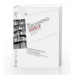 The Groaning Shelf by Pradeep Sebastian Book-9789380143033
