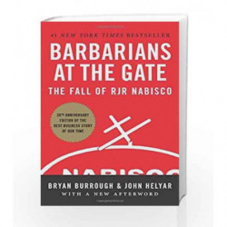 Barbarians at the Gate: The Fall of RJR Nabisco by Bryan Burrough Book-