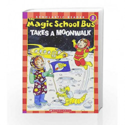 Takes A Moonwalk Level - 2 (The Magic School Bus) by Joanna Cole Book-9780439684002