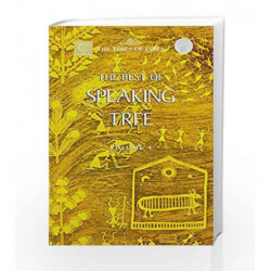 The Best of Speaking Tree: v. 4 by NA Book-9789380942094