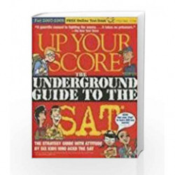 Up Your Score: The Underground Guide to the SAT by Berger Larry Book-9780761143079
