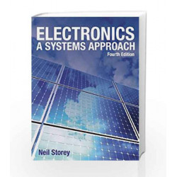 Electronics: A Systems Approach, 4e by Storey Book-9788131734124