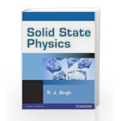 Solid State Physics by R J Singh Book-9788131754016