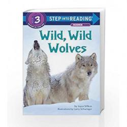 Wild, Wild Wolves (Step into Reading) by Joyce Milton Book-9780679810520