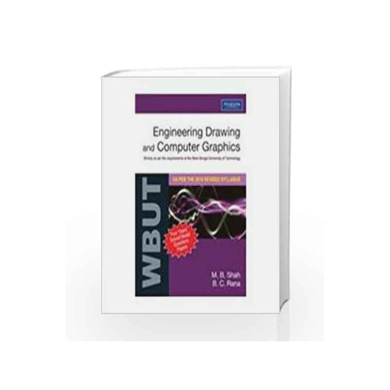 Engineering Drawing And Computer Graphics For Wbut By Mb Shah Buy