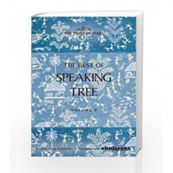 Best of Speaking Tree: Vol. 9 by Paula Bowles Book-9789384038182