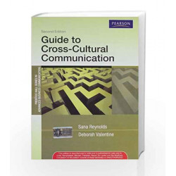 Guide to Cross-Cultural Communications by Reynolds / Valentine / Verma Book-9788131756157