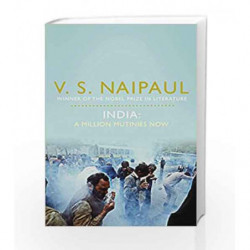 India: A Million Mutinies Now by V.S. Naipaul Book-9780330519861