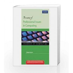 The Essence of Professional Issues in Computing, 1e by Ayres Book-9788131756737