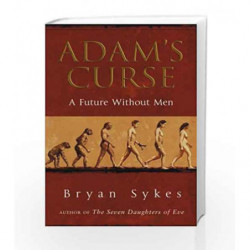 Adam's Curse: A Future Without Men by Sykes, Bryan Book-9780552149891