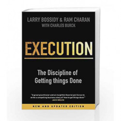 Execution: The Discipline of Getting Things Done by Larry Bossidy Book-9781847940681