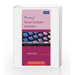 The Essence of Human Computer Interaction by Christine Faulkner Book-9788131756751