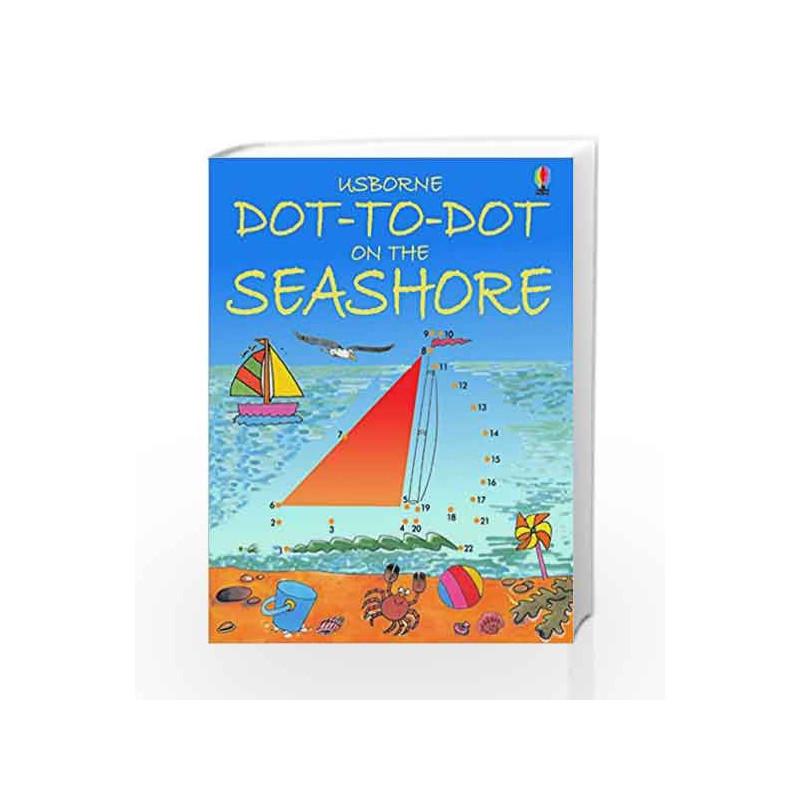 Dot-to-Dot Seashore (Usborne Dot-To-Dot) by Karen Bryant Mole Book-9780746057179
