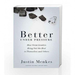 Better Under Pressure by MANKES Book-9781422138700