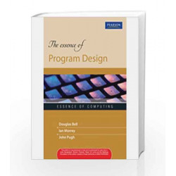 The Essence of Program Design, 1e by BELL Book-9788131756812