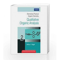 Elementary Practical Organic Chemistry: Qualitative Organic Analysis Part 2, 2e by Vogel's Book-9788131756874