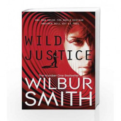 Wild Justice by Wilbur Smith Book-9780330537247