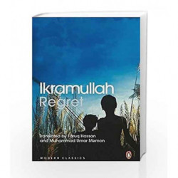 Regret: Two Novellas by Ikramullah, Faruq Hassan and Mohammad Umar Memon Book-9780143423126