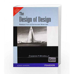 The Design of Design: Essays from a Computer Scientist by Brian Marick Book-9788131758069