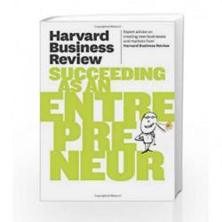 HBR Succeeding as an Entrepreneur (Harvard Business Review) by HARVARD BUSINESS REVIEW Book-9781422172247