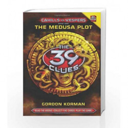 Cahills vs Vespers The Medusa Plot (The 39 Clues - 1) by Gordon Korman Book-9780545298391
