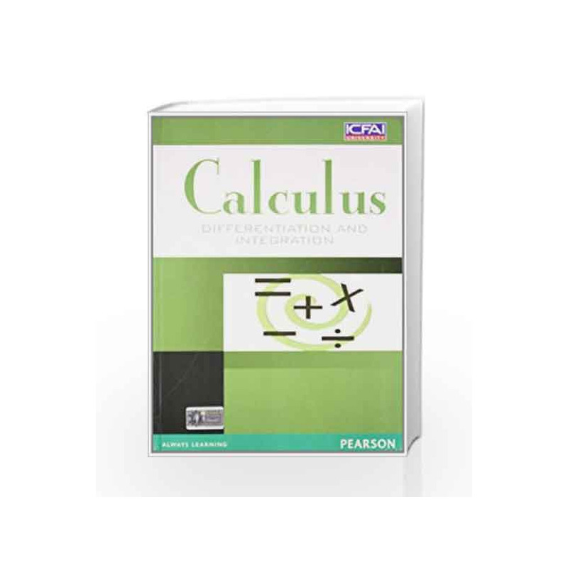Calculus: Differentiation and Integration, 1e by ICFAI-Buy Online Calculus:  Differentiation and Integration, 1e Book at Best Price in