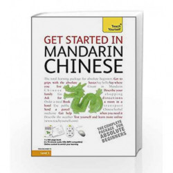 Get Started in Beginner's Mandarin Chinese: Teach Yourself (TY Beginner's Languages - Old Edition) by NA Book-9781444103465