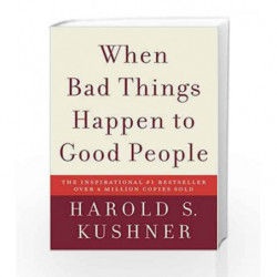 When Bad Things Happen to Good People by Harold S. Kushner Book-9781400034727