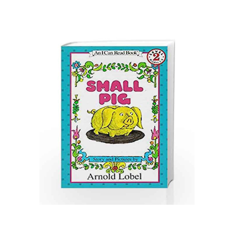 Small Pig (I Can Read Level 2) by Arnold Lobel Book-9780064441209