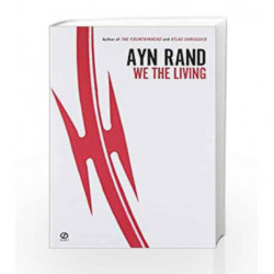 We the Living (75th-Anniversary Edition) by Ayn Rand Book-