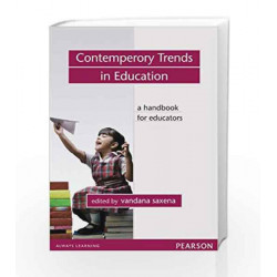Contemporary Trends in Education: A Handbook for Educators, 1e by Vandana Saxena Book-9788131759486