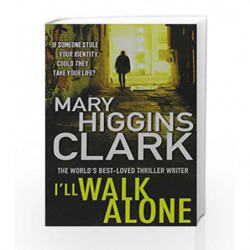Ill Walk Alone by Mary Higgins Clark Book-9781849833769