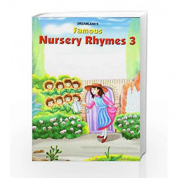 Famous Nursery Rhymes - Part 3 by NA Book-9781730147364