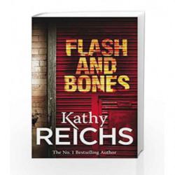 Flash and Bones: (Temperance Brennan 14) by Kathy Reichs Book-9780099570950