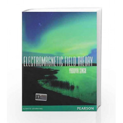 Electro Magnetic Field Theory, 1e by Yaduvir Singh Book-9788131760611