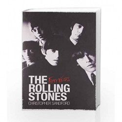 The Rolling Stones: Fifty Years by Christopher Sandford Book-9780857201034