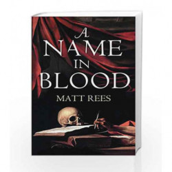 A Name in Blood by Matt Rees Book-9781848879188